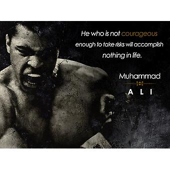 Muhammad Ali Poster Be Courageous Quote Art Print (24x18)