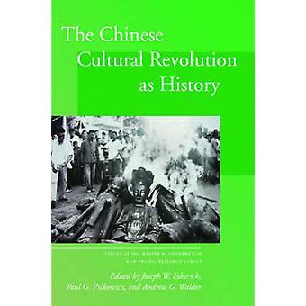 Chińskiej rewolucji kulturalnej jako historia przez Joseph W. Esherick - Pa
