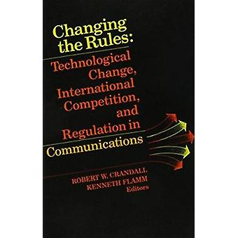 Änderung der Regeln von Robert W. Crandall - Kenneth S. Flamm - Robert