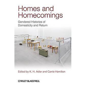 Hem och hemkomster - könade historier om familjeliv och avkastning b