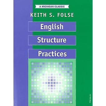 Englanti rakenne käytäntöjä Keith S. Folse - 9780472080342 kirja