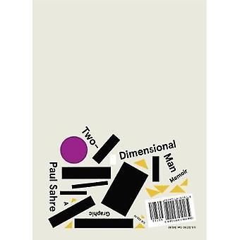 Zweidimensionale Mann von Paul Sahre - 9781419724152 Buch