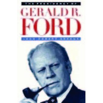 La Presidencia de Gerald por John Robert Greene - 978070060638