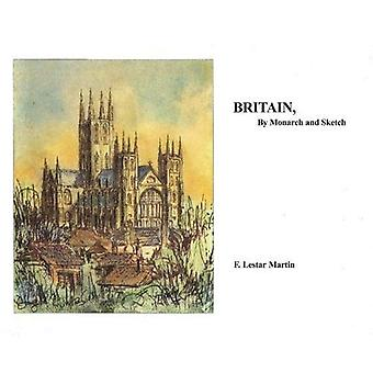 Britain, by Monarch and Sketch
