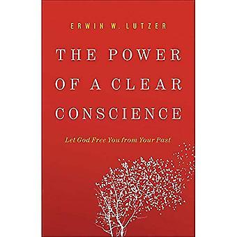 Kraften i ett rent samvete: Låt Gud befria dig från ditt förflutna