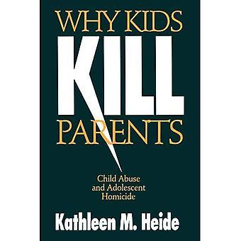 Varför barn döda föräldrar