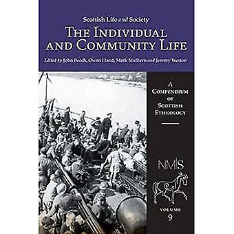 Scottish Life and Society: Vol. 9: The Individual and Community Life