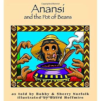 Anansi and the Pot of Beans (Story Cove: a World of Stories)