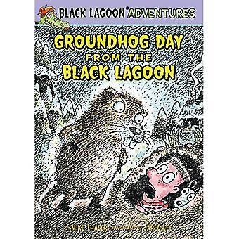 Groundhog Day from the Black Lagoon (Black Lagoon Adventures Set 4)