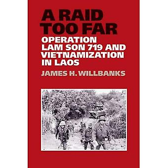 Een Raid te ver: Operatie Lam zoon 719 en Vietnamization in Laos (Williams-Ford Texas A & M University militair...