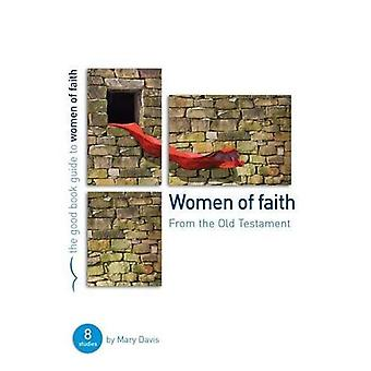 Women of Faith: From the Old Testament