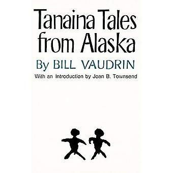 Tanaina Geschichten aus Alaska
