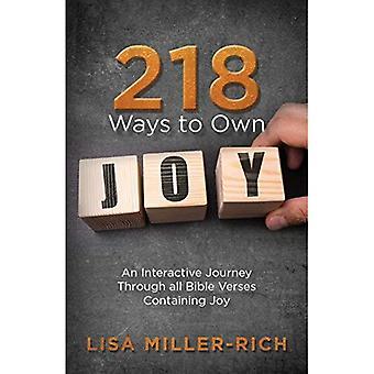 218 Ways to Own Joy: An Interactive Journey Through All Bible Verses Containing� 'joy'