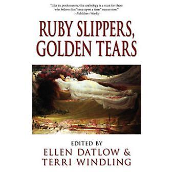 Rubinschuhe - Golden Tears von Ellen Datlow - Terri Windling - Ellen
