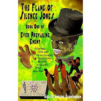 Flamme af stilhed Jones bog af nogensinde fremherskende fjende af Cunningham & Jessie Jerome & Jr.