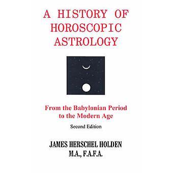 ホールデン ・ ジェームス h. 星占い占星術の歴史