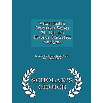 الصحية الحيوية الإحصاءات سلسلة 21 رقم 17 الطلاق إحصاءات تحليل العلماء الطبعة اختيار من مراكز السيطرة على الأمراض وبريفينتي