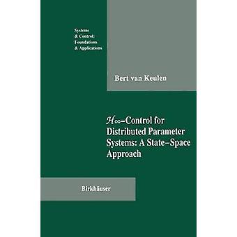 HControl hajautettuun parametri järjestelmiin StateSpace-lähestymis tapa, jonka Keulen & Bert van
