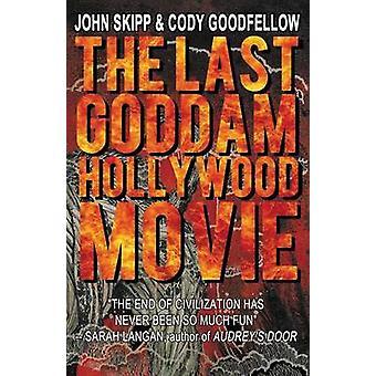 Viimeinen goddam Hollywood Movie by Skipp & John