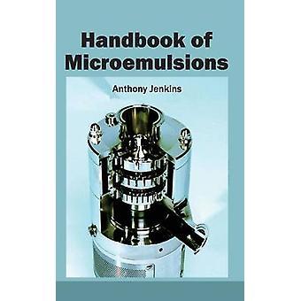 Handbok av mikroemulsioner av Jenkins & Anthony