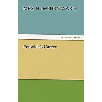 Fenwicks karriär av Ward & fru Humphry
