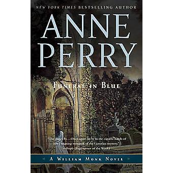 Funeral in Blue by Anne Perry - 9780345514141 Book