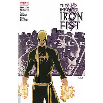 Immortal Iron Fist - Volume 1 - Complete Collection by Ed Brubaker - Ma