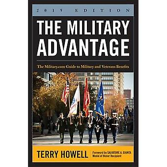 The Military Advantage - The Military.com Guide to Military and Vetera
