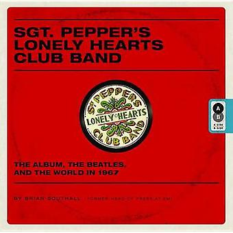 Sgt. Pepper's Lonely Hearts Club Band - The Album - the Beatles - and
