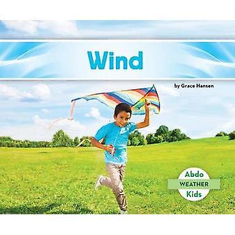Wind by Grace Hansen - 9781629709369 Book