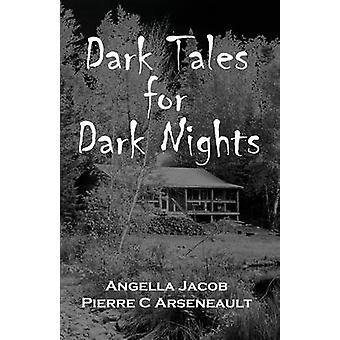 Dark Tales for Dark Nights by Angella Cormier - 9781932926217 Book