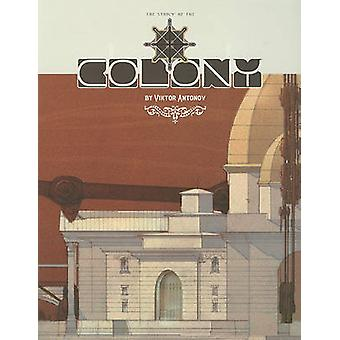 The Colony - A Structure Celebrating the Triumphs of Technology by Vik