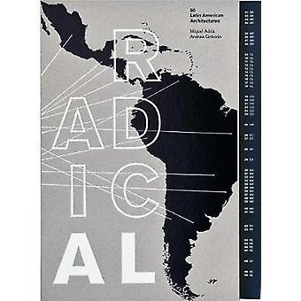 Radical - 50 Latin American Architectures by Miquel Adria - 9786079489