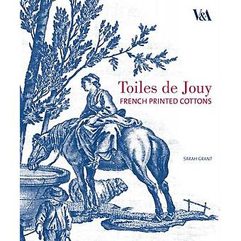 Toiles De Jouy by Sarah Grant - 9781851776177 Book