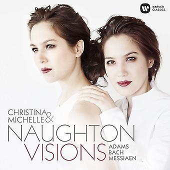 Importation de Christina Naughton & Michelle - Visions (Adams Bach Messiaen) [CD] é.-u.