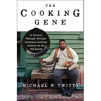 The Cooking Gene - A Journey Through African-American Culinary History
