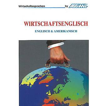 Wirtschaftsenglisch - Englisch & Amerikanisch by Alfred Fontenilles -