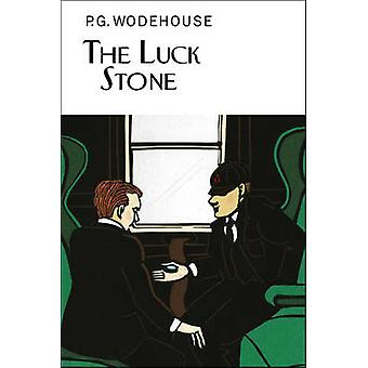 The Luck Stone by P G Wodehouse - 9781468310528 Book