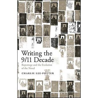 Writing the 911 Decade by LeePotter & Charlie
