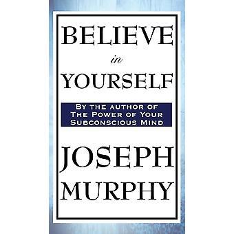 Believe in Yourself von Murphy & Joseph
