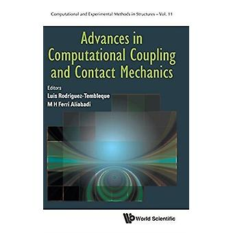 Advances in Computational Coupling and Contact Mechanics by RodrguezTembleque & Luis