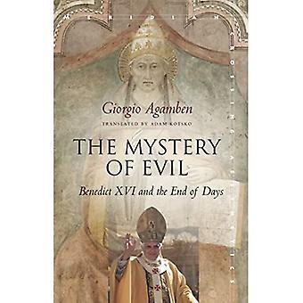 Das Geheimnis des Bösen: Benedikt XVI. und das Ende der Tage