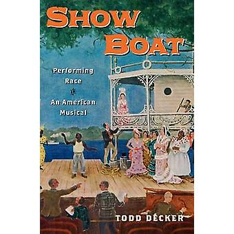 Show Boat Performing Race in an American Musical by Decker & Todd