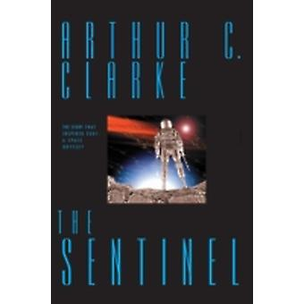 The Sentinel by Clarke & Arthur