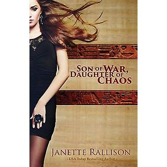 Son of War Daughter of Chaos by Rallison & Janette