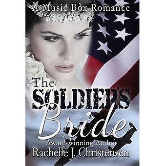 The Soldiers Bride by Christensen & Rachelle J.