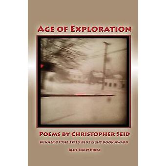 Age of Exploration by Seid & Christopher