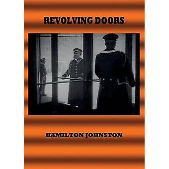 Revolving Doors Stories of Love Crime Death and Deceit. by Johnston & Hamilton