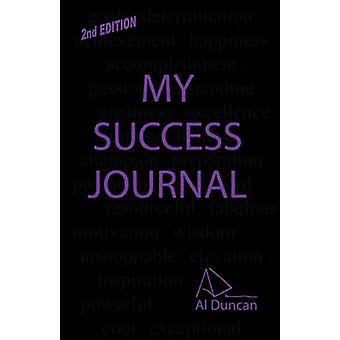 My Success Journal 2nd Edition by Duncan & Al