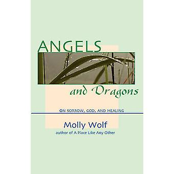 Angels and Dragons by Wolf & Molly